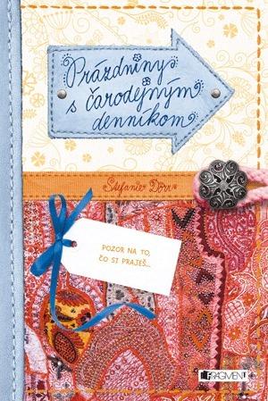 Prázdniny s čarodejným denníkom  by  Stefanie Dörr
