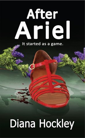 After Ariel - It Started as a Game (Susan Prescott #3)  by  Diana Hockley