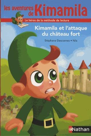 Kimamila et lattaque du château fort  by  Stéphane Descornes