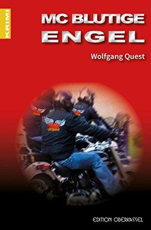 MC Blutige Engel (Krimi 9) Wolfgang Quest