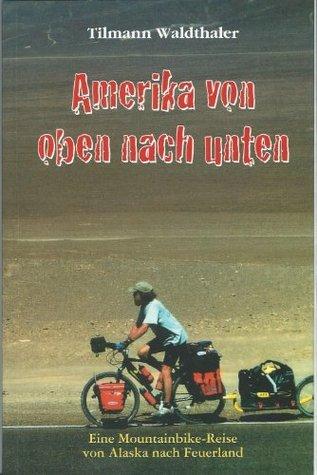Amerika von oben nach unten  by  Manfred Köhler