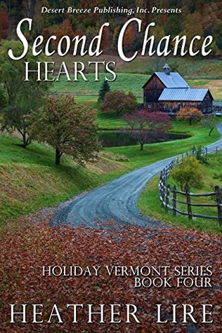 Second Chance Hearts (Holiday, Vermont Book 4)  by  Heather Lire