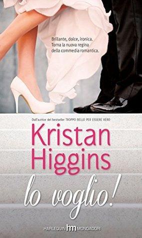 Lo voglio!  by  Kristan Higgins