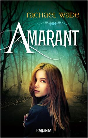 Amarant  by  Rachael Wade