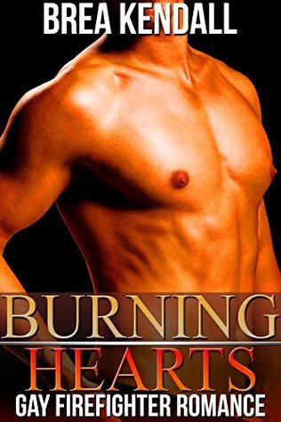 Burning Hearts  by  Brea Kendall