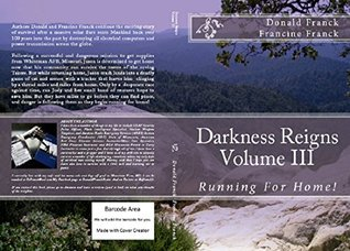 Darkness Reigns: Running for Home! Donald Franck