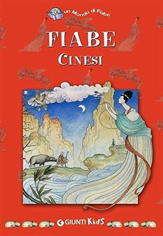 Fiabe cinesi  by  Cecco Mariniello