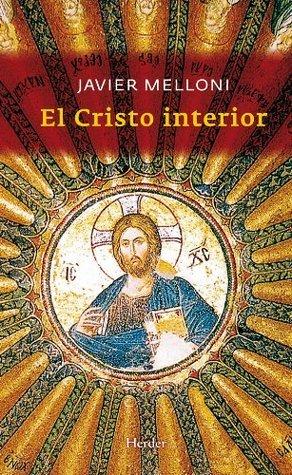 El cristo interior  by  Javier Melloni