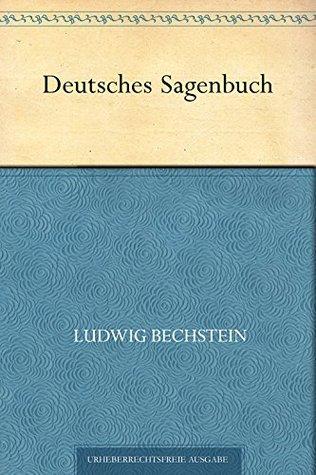 Deutsches Sagenbuch Ludwig Bechstein