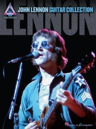 John Lennon - Guitar Collection (Recorded Version  by  John Lennon