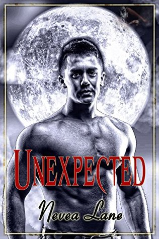 Unexpected  by  Nevea Lane