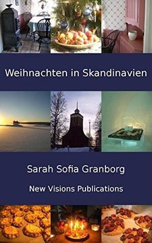 Weihnachten in Skandinavien  by  Sarah Sofia Granborg