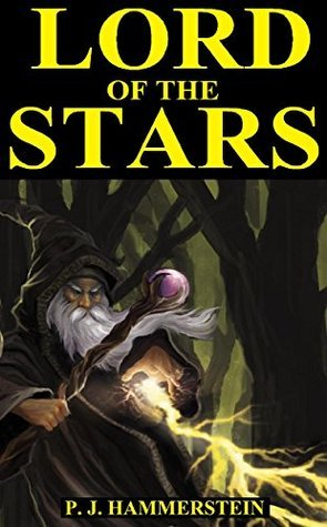Lord of the Stars  by  P. J. Hammerstein