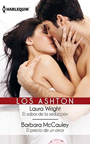 El sabor de la seduccion/El precio de un amor Laura Wright
