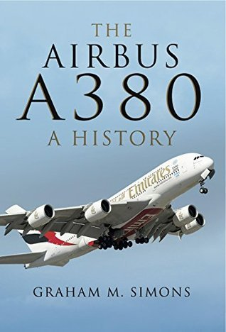 The Airbus A380: A History Graham M. Simons