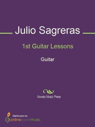 1st Guitar Lessons  by  Julio Sagreras