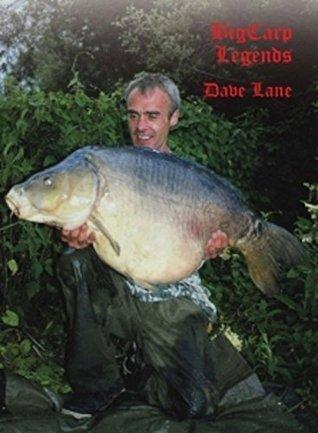 Big Carp Legends Dave Lane Rob Maylin