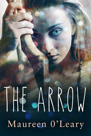 The Arrow (Children of Brigid Trilogy Book #1)  by  Maureen OLeary