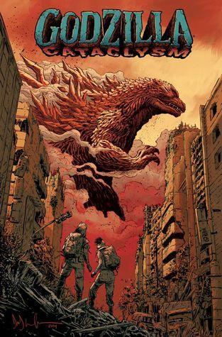 Godzilla: Cataclysm  by  Cullen Bunn