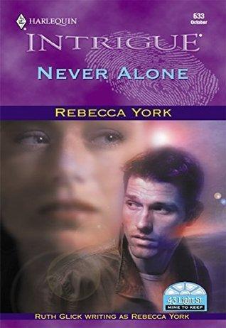 Never Alone (43 Light Street)  by  Rebecca York