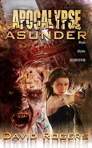 Apocalypse Asunder David       Rogers