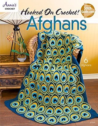 Hooked on Crochet! Afghans Annies