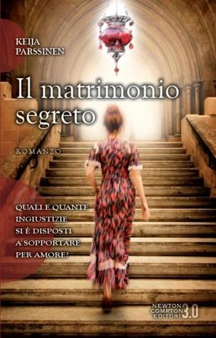 Il matrimonio segreto  by  Keija Parssinen