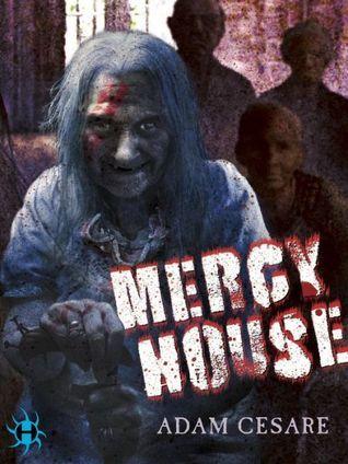 Mercy House  by  Adam Cesare