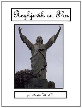 Reykjavik en Flor Sexto Sevilla dTeodora