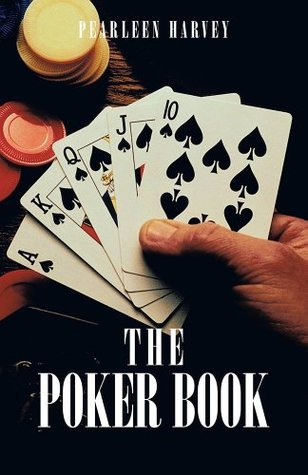 THE POKER BOOK  by  Pearleen Harvey