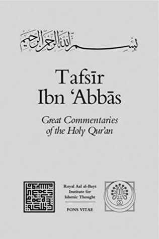 Tafsir Ibn Abbas: v. 2: The Great Commentaries of the Holy Quran (Great Commentaries on the Holy Quran) (Volume)  by  Ibn Abbas