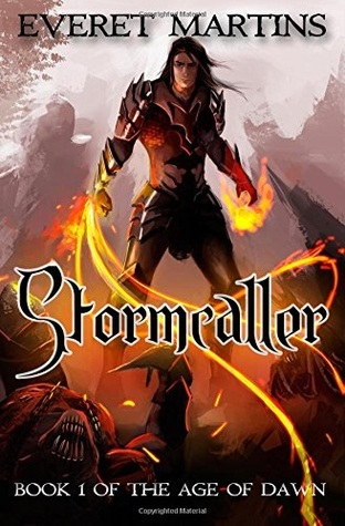 Stormcaller (The Age of Dawn, #1)  by  Everet Martins
