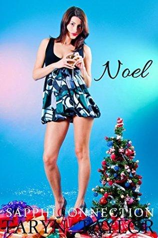 Noel (Lesbian Menage)  by  Taryn Taylor