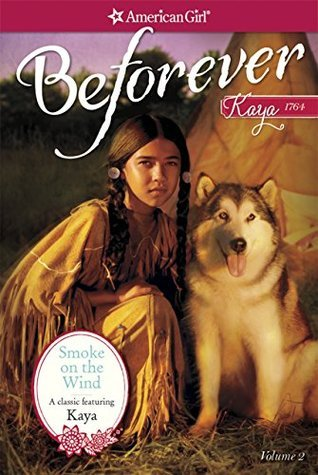 SMOKE ON THE WIND: A KAYA CLASSIC VOLUME 2  by  Janet Shaw