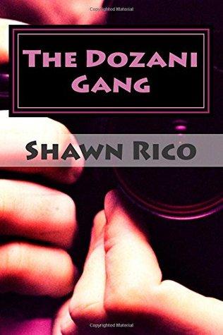 The Dozani Gang Shawn Rico