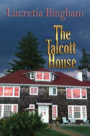 The Talcott House Lucretia Bingham