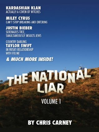 The National Liar  by  Chris Carney