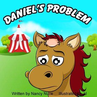 Daniels Problem  by  Nancy Nuce