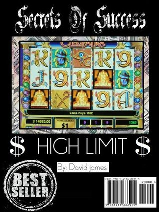SLOTS: Secrets Of Success High Limit Edition  by  Angela Orelli