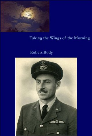 Taking the Wings of the Morning  by  Robert Body