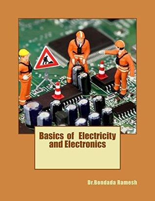 Basics of Electricity and Electronics  by  Bondada Ramesh
