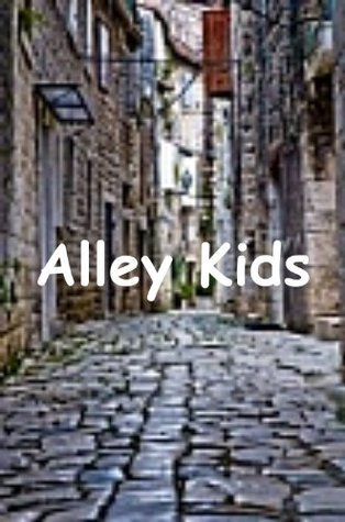Alley Kids: Games  by  Angela Gray