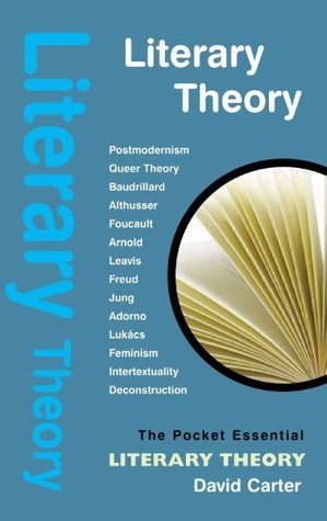 Literary Theory (Pocket Essential series)  by  David Carter