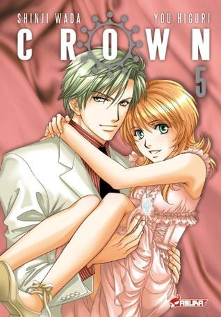 Crown - Tome 5  by  Yô Higuri
