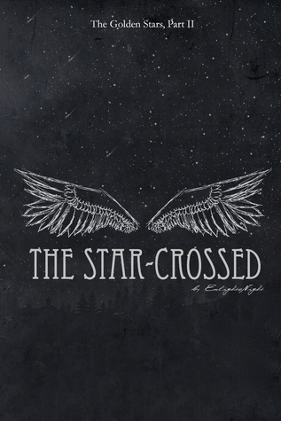 The Star-Crossed (The Golden Stars, #2)  by  E. Gareth