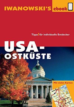 USA-Ostküste - Reiseführer von Iwanowski: Individualreiseführer  by  Dr. Margit Brinke