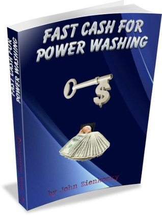 Fast Cash For Power Washing John Zienkosky