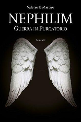 Nephilim: Guerra in Purgatorio Valerio La Martire