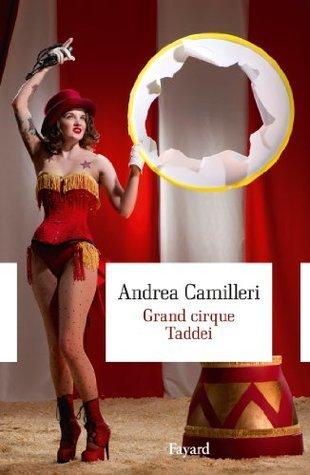 Grand cirque Taddei Andrea Camilleri