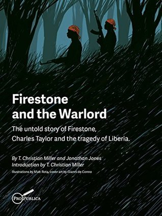 Firestone and the Warlord T. Christian Miller